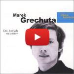 M. Grechuta - Dni, których nie znamy