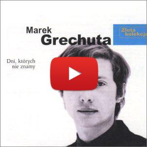 M. Grechuta – Dni, których nie znamy