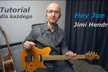 HeyJoe 360x240 - Hey Joe - Jimi Hendrix | Wersja dla każdego (tutorial na gitarę)